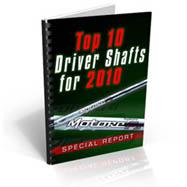 Top 10 Driver Shafts 2010